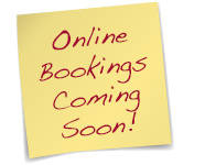 Online Bookings Coming Soon